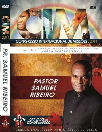 C.I.M - Congresso Internacional de Missões 2011 -  Samuel Ribeiro