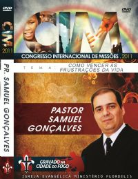 C.I.M - Congresso Internacional de Miss�es 2011 -  Samuel Gon�alves