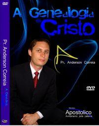 A Genealogia de Cristo - Pastor Anderson Correia