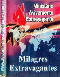 Milagres Extravagantes - Pastor Jelson Becker