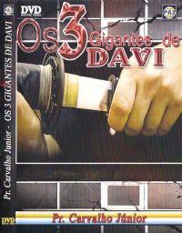 Os 3 gigantes de Davi - Pastor Carvalho Junior