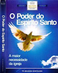 O Poder do Espírito Santo - Pastor Eduardo Bortolossi