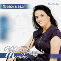 Movendo as �guas - Elisangela Mendes