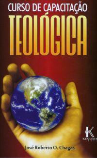 Curso de Capacita��o Teol�gica - Editora Kenosis