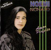 Amor Perfeito - Noemi Nonato