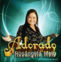 Adorado - Rosângela Melo