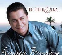 De Corpo e Alma - Alexandre Bernardino