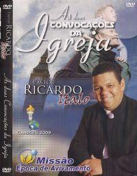 As duas convocações da Igreja - Pastor Ricardo Ítalo
