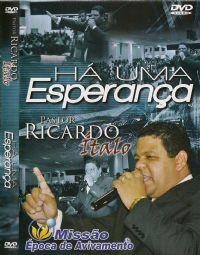 Há uma esperança - Pastor Ricardo ítalo