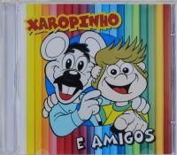 Xaropinho e Amigos - Xaropinho - CD