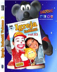 Igreja Infantil Vol 3 - DVD Xaropinho