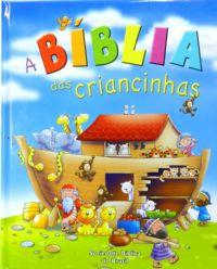 Bíblia das Criancinhas - Xaropinho