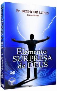 Elemento Surpresa de Deus - Pastor Benhour Lopes