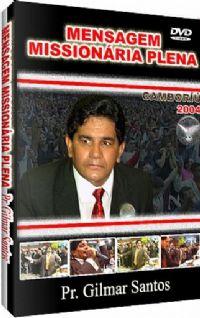 Missionária Plena - Pastor Gilmar Santos