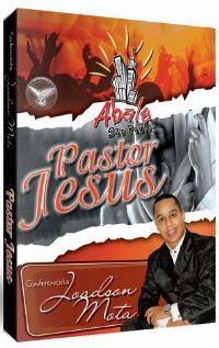 Pastor Jesus - Conferencista Joadson Mota