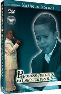 Promessa de Deus vai se Cumprir - Missionário Matheus Moraes