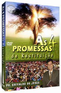 As 4 Promessas de Restitui��o - Pastor Erivaldo de Jesus