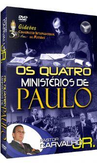Os Quatros Minist�rios de Paulo - Pastor Carvalho Junior - Filad�lfia
