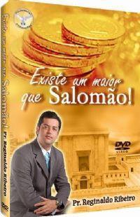 Existe um Maior que Salomão - Pastor Reginaldo Ribeiro