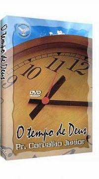 O Tempo de Deus - Pastor Carvalho Junior - Filadélfia Produções