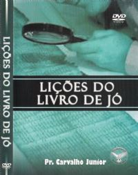 Li��es do Livro de J� - Pastor Carvalho Junior - Filad�lfia Produ��es