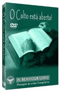 O Culto está Aberto! - Pastor Benhour Lopes