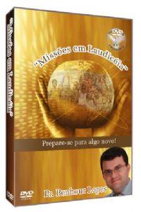 Missões em Laudicéia - Pastor Benhour Lopes - Filadélfia Produções