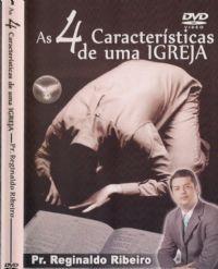 As 4 Características de uma Igreja - Pastor Reginaldo Ribeiro