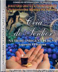 Ceia do Senhor na Tribo Indigena Terena - Pastor Fabricio Santana