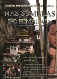 Nas sombras do Himalaia - Entre as Fronteiras da Índa e China - GMUH