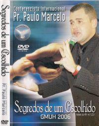 Segredos de um Escolhido - Pastor Paulo Marcelo - Filad�lfia Produ��es