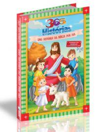 365 História Bíblicas - Uma história da Bíblia por dia