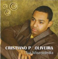 Tua Misericórdia - Cristiano P Oliveira