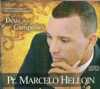 Deus dos Campeões - Pastor Marcelo Helloin