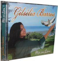 Hoje sou livre - Gilsélia Barros