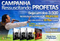 2ª CAMPANHA RESSUSCITANDO PROFETAS - CLICK EM COMPRAR PARA DOAR