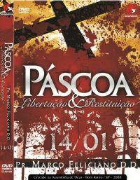Páscoa: Libertação e Restituição - Pastor Marco Feliciano
