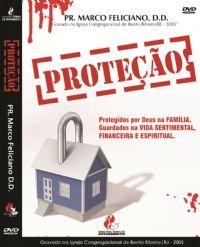 Proteção - Pastor Marco Feliciano