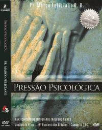 Pressão Psicológica - Pastor Marco Feliciano - GMUH 2007