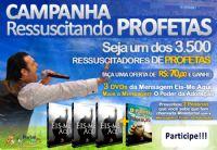 3ª CAMPANHA RESSUSCITANDO PROFETAS - CLICK EM COMPRAR PARA DOAR