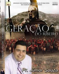 Gera��o do Ribeiro - Pastor Junior Souza - GMUH