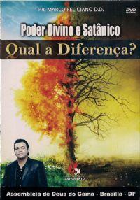 Poder Divino e Sat�nico, Qual a diferen�a? - Pastor Marco Feliciano