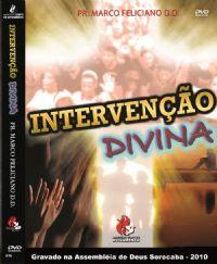 Intervenção Divina - Pastor Marco Feliciano