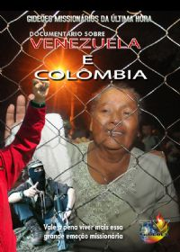 Projeto Venezuela e Colômbia - Gideões Missionários da Ultima Hora