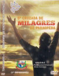 5� Cruzada de Milagres de Paraopeba - Pr. Elson de Assis