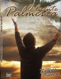 O Crente Palmeira - Pastor Rogerio Barros