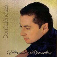 Confidências - Alexandre Bernardino