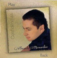 Confidências - Alexandre Bernardino - Playback