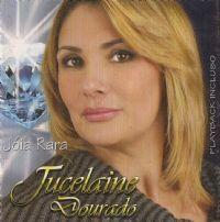Jóia Rara - Jucelaine Dourado - Playback Incluso