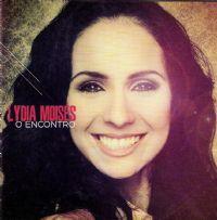 O Encontro - Lydia Moisés - Somente Playback